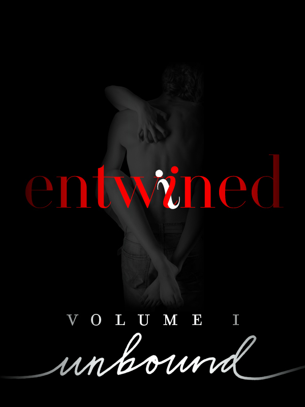 Entwined Volume 1 Unbound