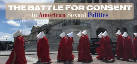 Battle for Consent in American Sexual Politics